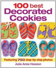 100 Best Decorated Cookies by Julie Anne Hession