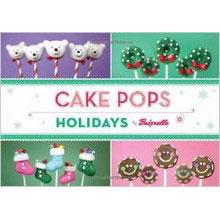 """Cake Pops Holidays"", par Bakerella"