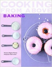 """""""Cooking from Above: Baking"""", par Marianne Magnier-Moreno"""