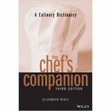 The Chef's Companion: A Culinary Dictionary by Elizabeth Riely