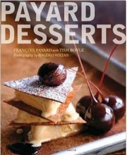 """Payard Desserts"", par Payard et Boyle"