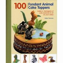 """100 Fondant Animal Cake Toppers"", par Helen Penman"