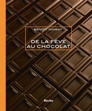 """""""De La Fève au Chocolat"""", par Benoît Nihant"""
