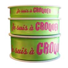 """Lime green ribbon, """"Je suis à croquer"""""""