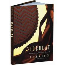 Cocolat: Extraodinary Chocolate Desserts - Alice Medrich