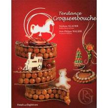 Tendance croquembouche - Stéphane Glacier