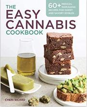 The Easy Cannabis Cookbook - Cheri Sicard