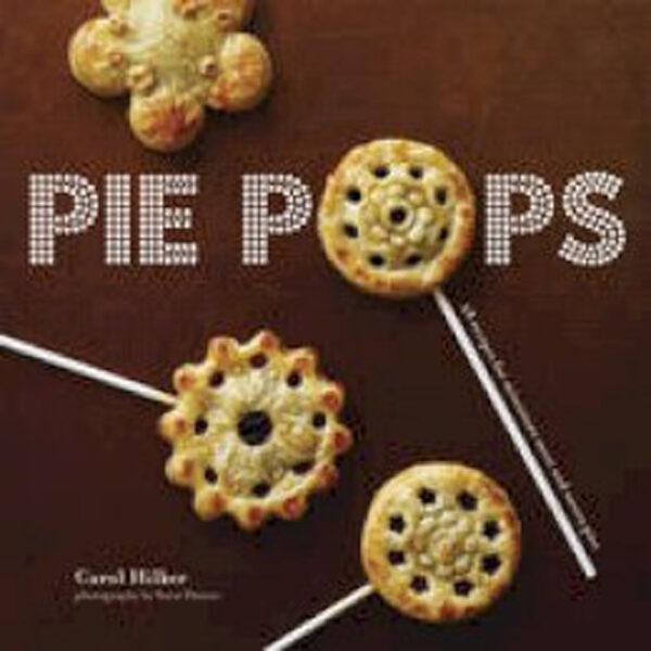 'Pie Pops' par Carol Hilker